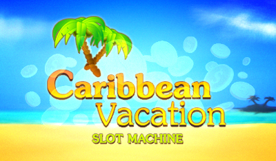 Caribbean Vacation Slot
