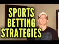 Sports Betting Strategy - 4 Strategies to Win More Money
